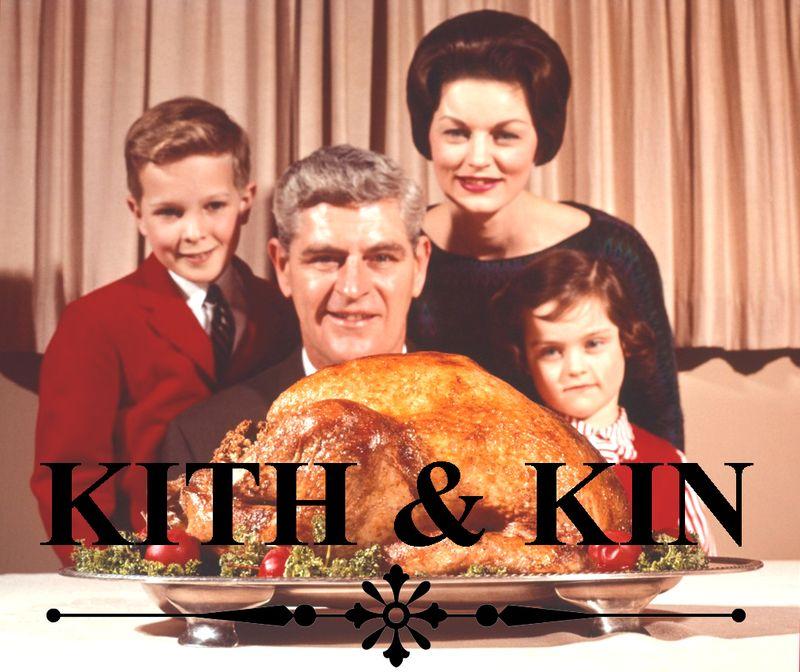 Kith & Kin LL